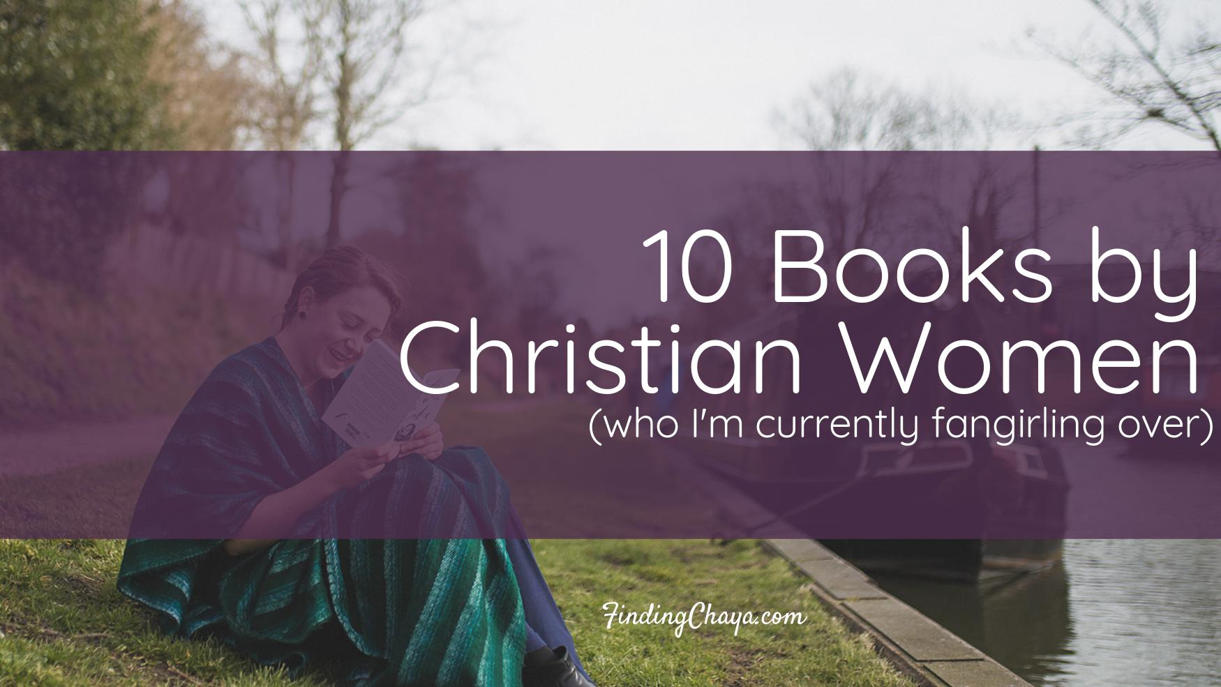 10 Books by Christian Women I Want to Read