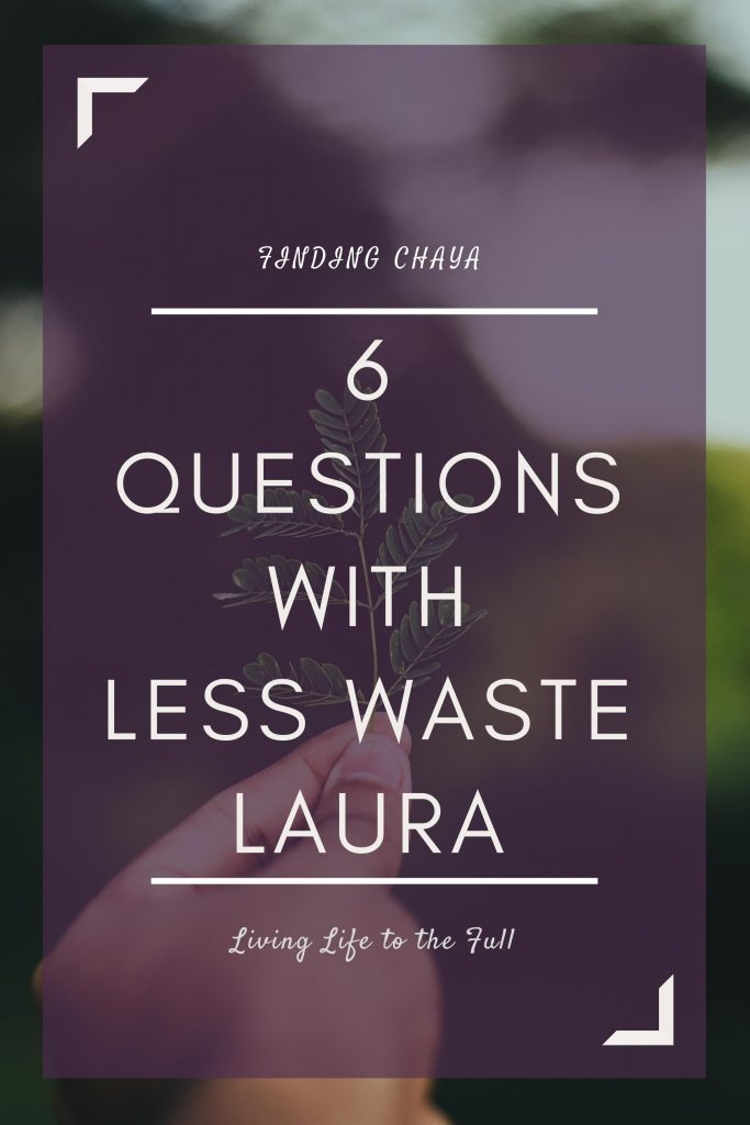 6 Questions with Less Waste Laura