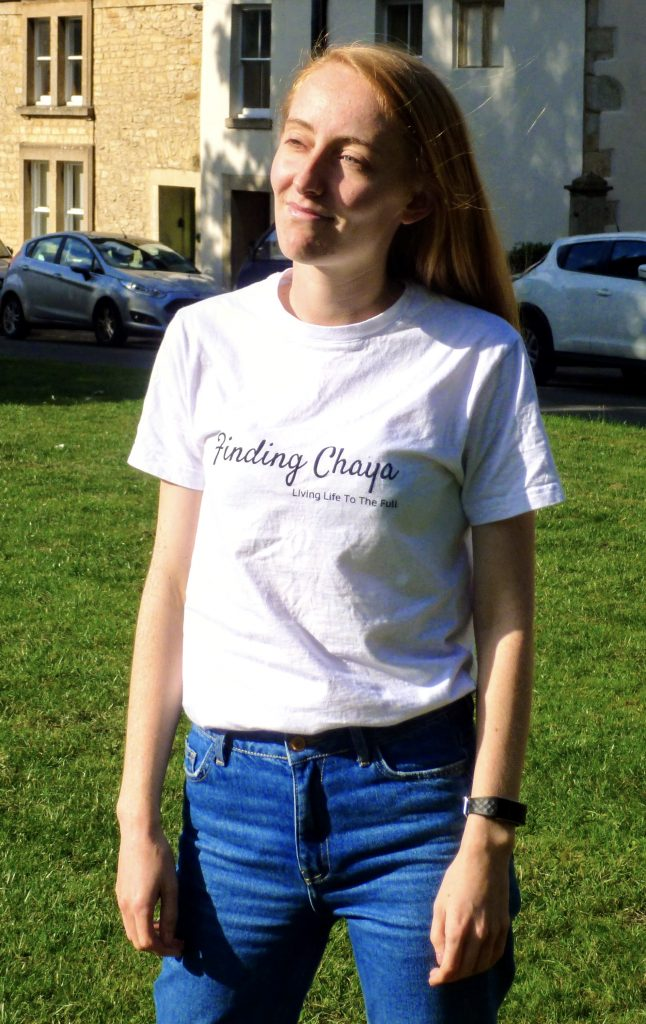 Chaya Creates White T-shirt saying Finding Chaya: Living Life to the Full