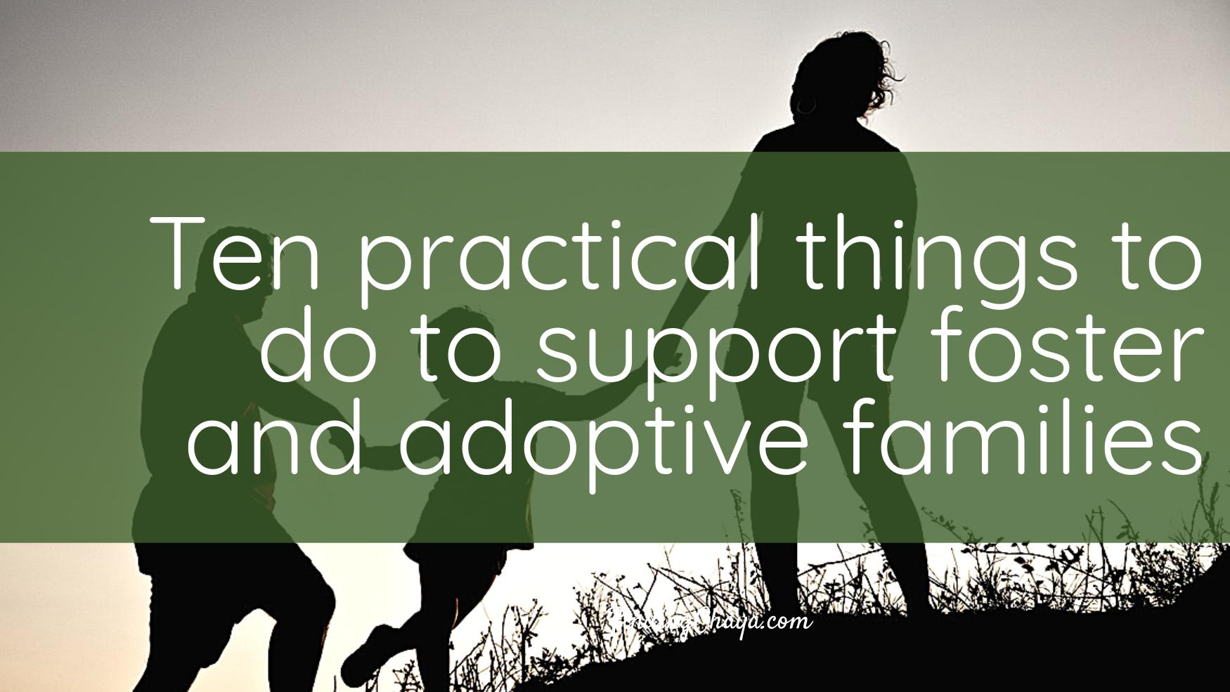 Ten practical things your church can do to support foster and adoptive families