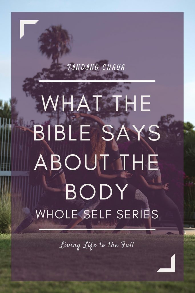 What the Bible Says About the Body || Whole Self Series