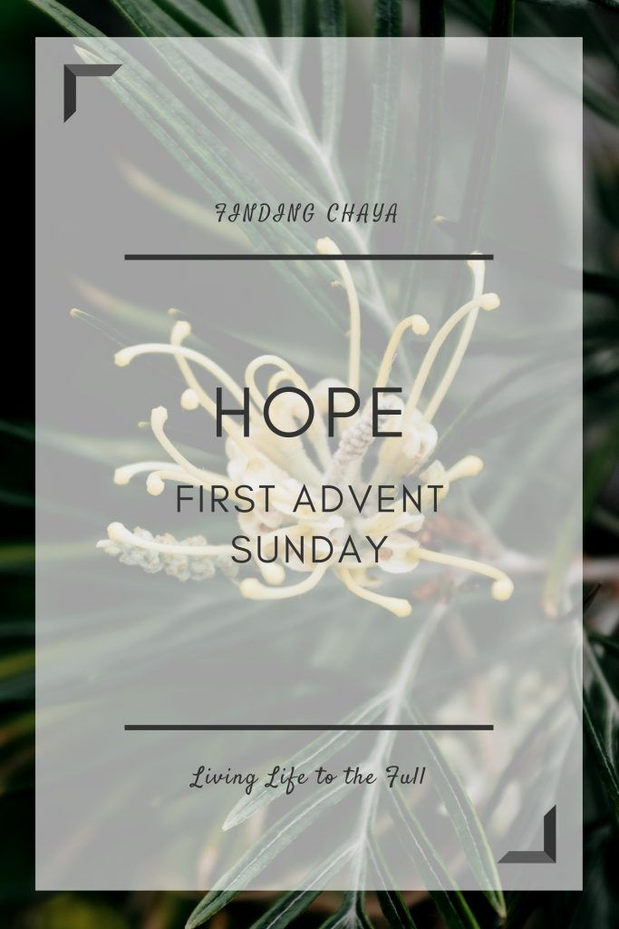 Hope: First Advent Sunday