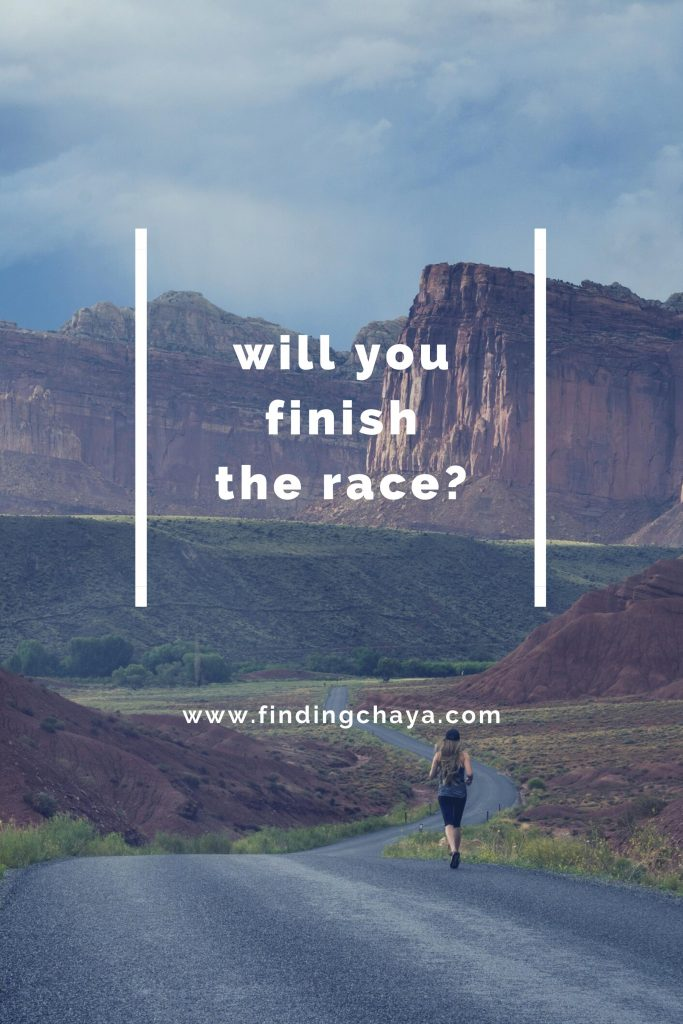"""will you finish the race? From """"Run Your Race 