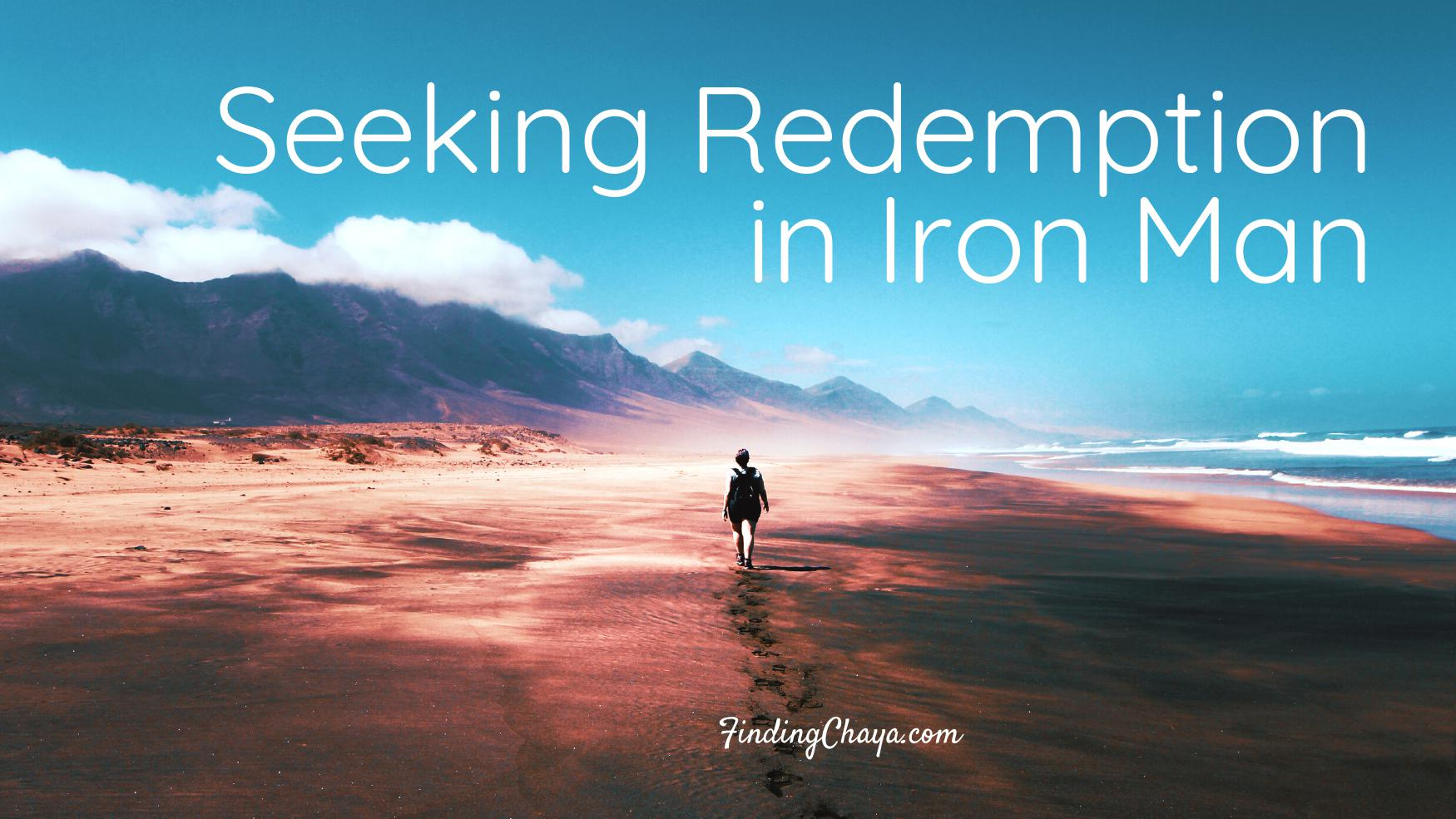 The Marvel Lockdown || Seeking Redemption in Iron Man
