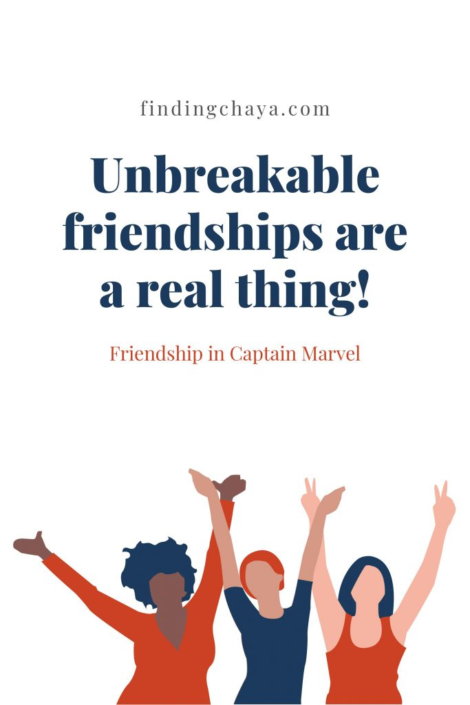 Unbreakable friendships are a real thing || Friendship in Captain Marvel
