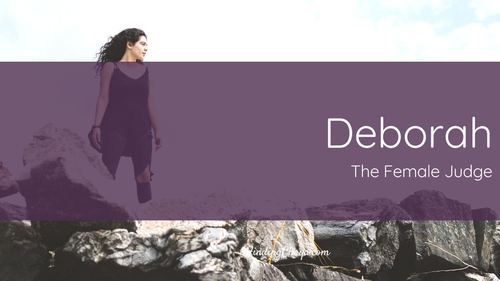 Deborah: The Only Female Judge
