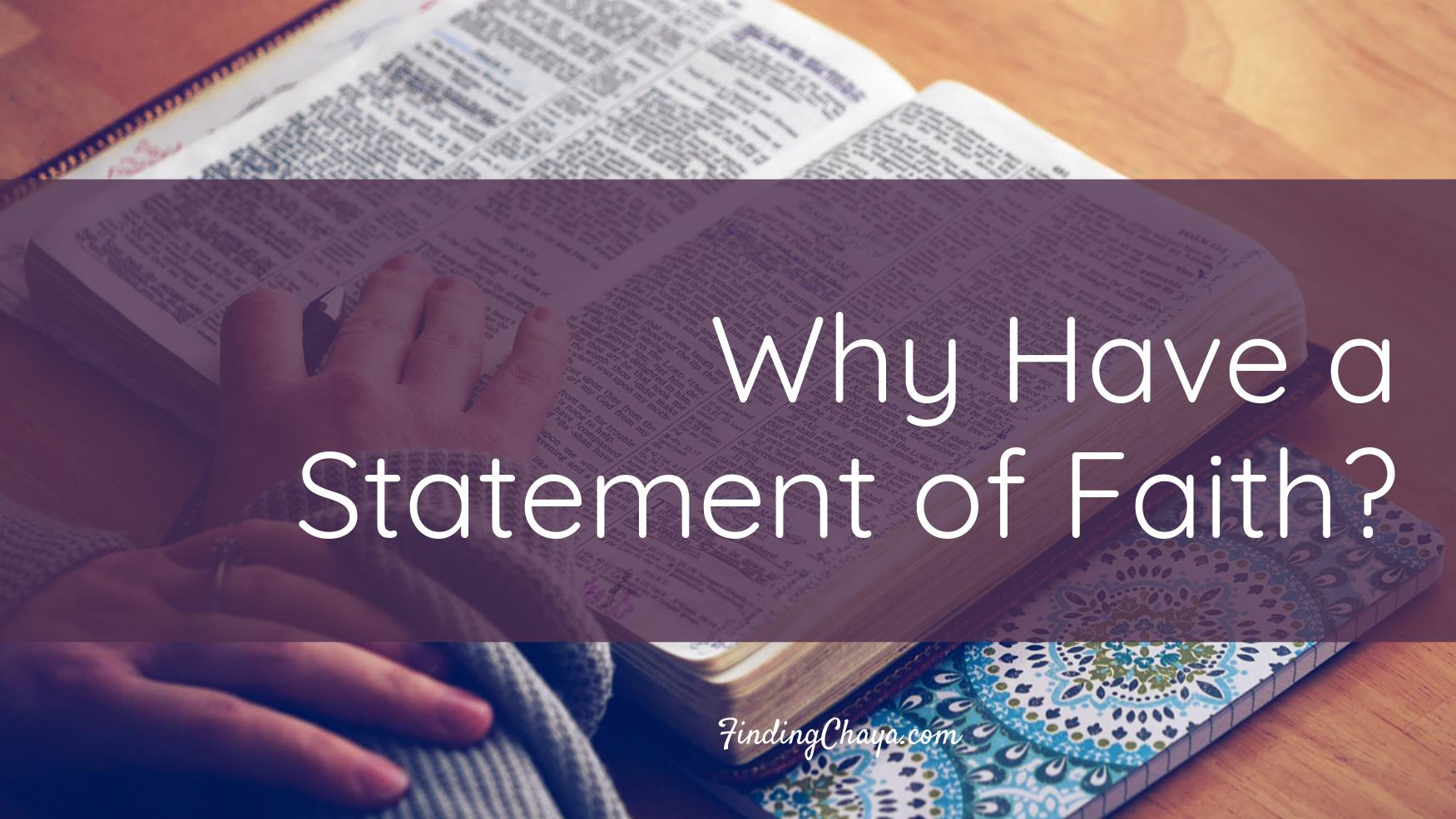 Why have a Statement of Faith?