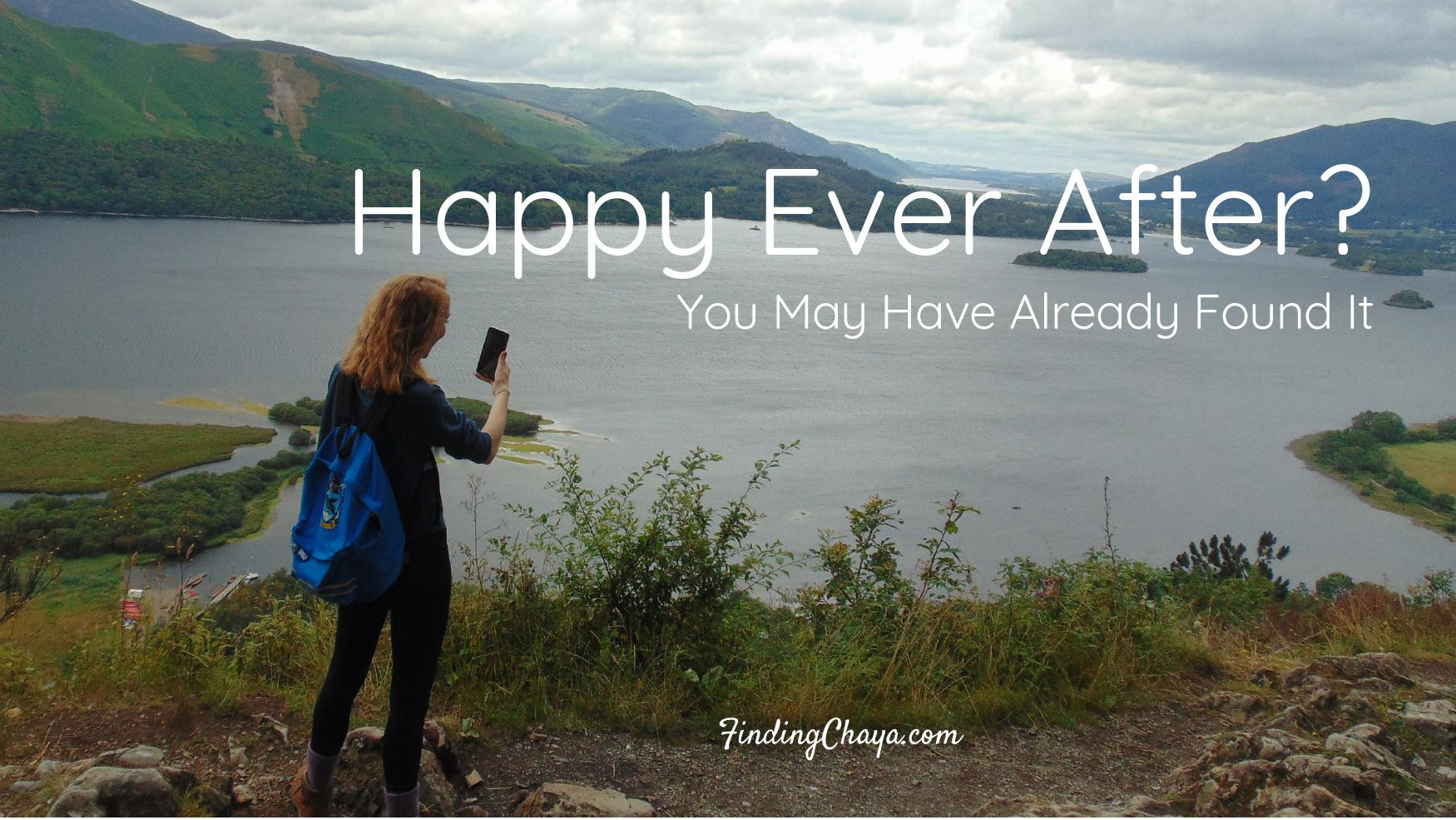 Happy Ever After? You May Have Already Found It